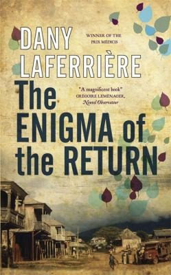 Dany Laferrière—The Enigma Of The Return