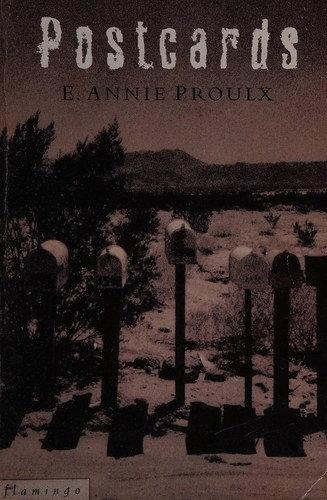 Annie Proulx—Postcards