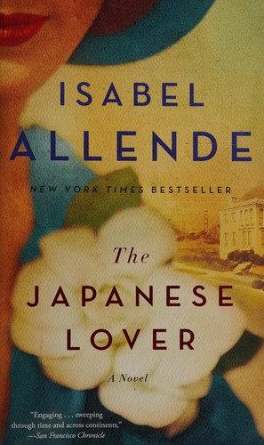 Allende, Isabel—The Japanese Lover