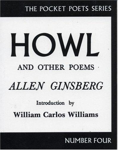 Allen Ginsberg—Howl, and Other Poems