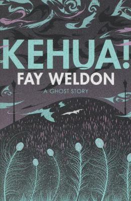 Fay Weldon—Kehua