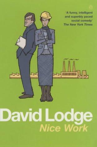 David Lodge—Nice Work - A Novel