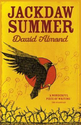 David Almond—Jackdaw Summer