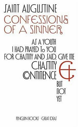 Augustine of Hippo city of god—Confessions of A Sinner