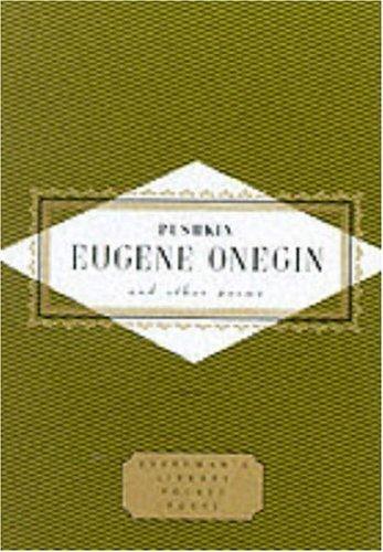 Aleksandr Sergeyevich Pushkin—Eugene Onegin