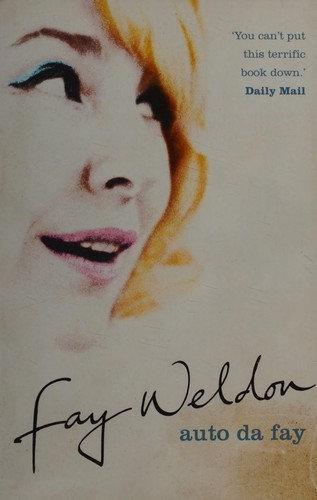 Fay Weldon—Auto da Fay