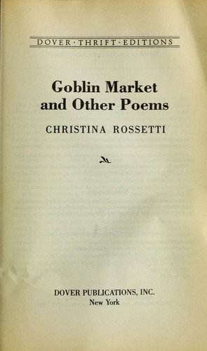 Christina Georgina Rossetti—Goblin Market And Other Poems