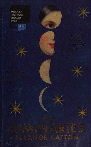 Eleanor Catton—The Luminaries