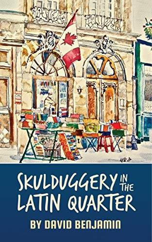 David Benjamin—Skulduggery In The Latin Quarter