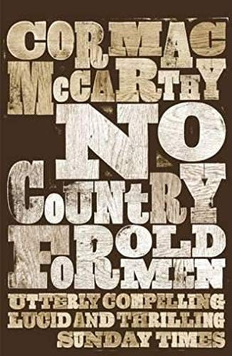 Cormac McCarthy—No Country For Old Men