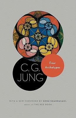C. G. Jung, Sonu Shamdasani, R. F.C. Hull—Four Archetypes - (From Vol. 9, Part