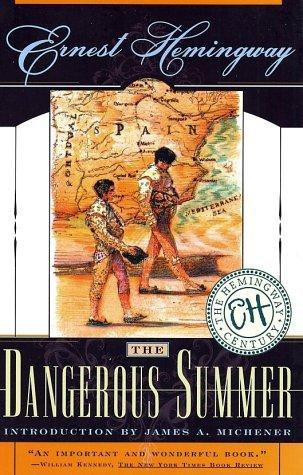 Ernest Hemingway—The dangerous summer