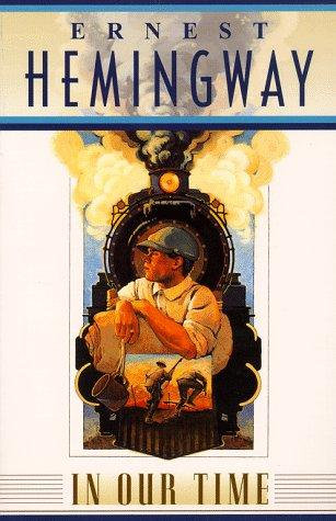 Ernest Hemingway—In Our Time