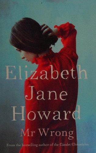 Elizabeth Jane Howard—Mr Wrong