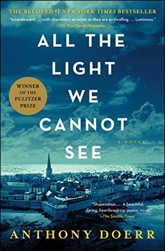 Anthony Doerr—All The Light We Cannot See - A Novel