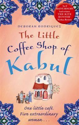 Deborah Rodriguez—The Little Coffee Shop Of Kabul