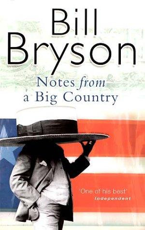 Bill Bryson—Notes From A Big Country
