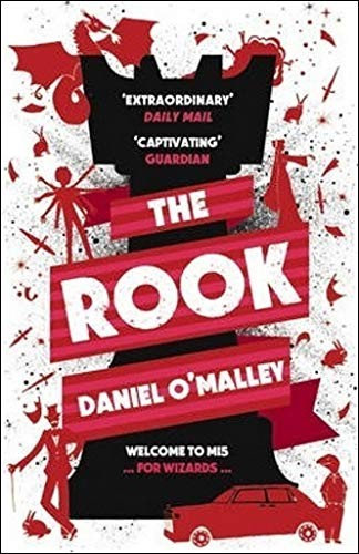 Daniel O'Malley—The Rook (The Checquy Files)