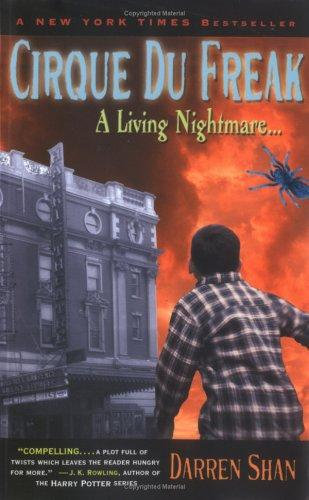Darren Shan—Cirque Du Freak #1: A Living Nightmare - Book 1 In The Saga Of Darr