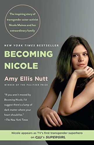 Amy Ellis Nutt—Becoming Nicole - The inspiring story of transgender actor-activ