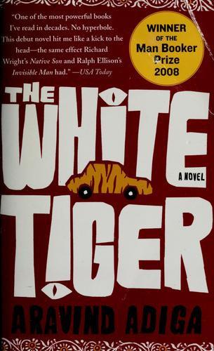 Adiga, Aravind—The White Tiger