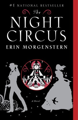 Erin Morgenstern—The Night Circus - A Novel