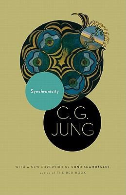 C. G. Jung—Synchronicity - An Acausal Connecting Principle. (From Vol. 8. of th
