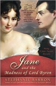 Barron, Stephanie—Jane and the madness of Lord Byron - being a Jane Austen myst