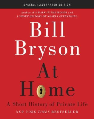 Bill Bryson—At Home - A Short History Of Private Life