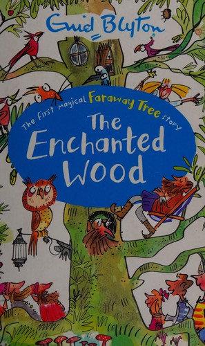 Enid Blyton—The Enchanted Wood
