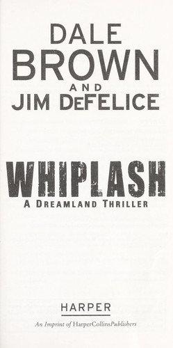 Dale Brown—Whiplash - a Dreamland thriller