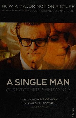 Christopher Isherwood—A Single Man
