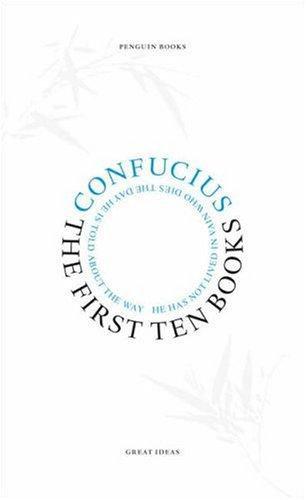 Confucius—The First Ten Books
