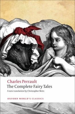 Charles Perrault, Christopher Betts—The Complete Fairy Tales