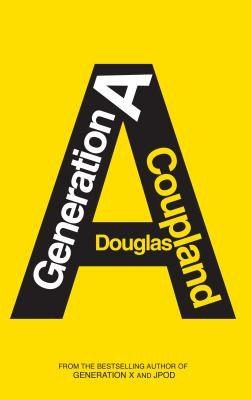 Douglas Coupland—Generation A