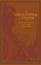 David Day—An Encyclopedia of Tolkien - The History and Mythology That Inspired