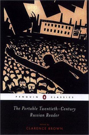 Clarence Brown—The Portable Twentieth-Century Russian Reader