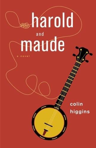 Colin Higgins—Harold And Maude
