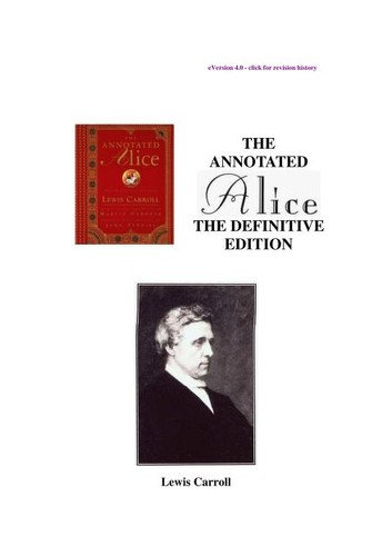 Charles Lutwidge Dodgson, Lewis Carroll—The Annotated Alice: The Definitive Edi