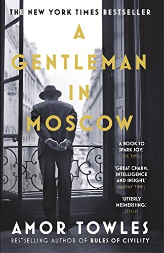 Amor Towles—A Gentleman In Moscow