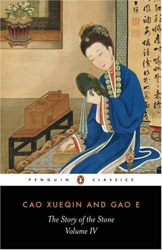 Cao Xueqin, Gao E—The Story of the Stone Volume IV