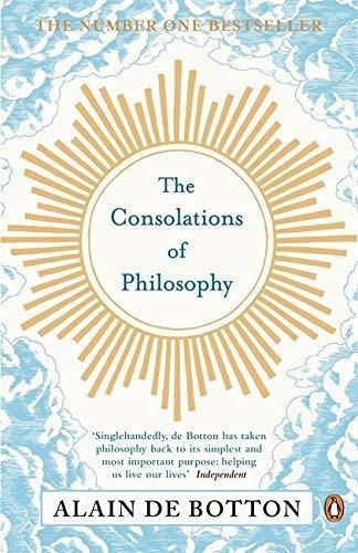 Alain de Botton—The Consolations Of Philosophy