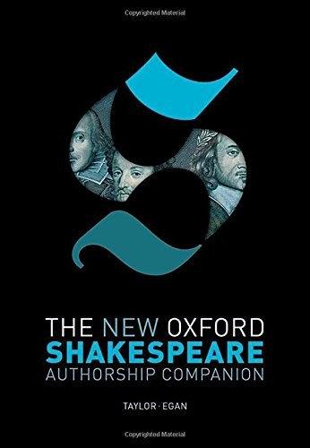 Gary Taylor, Gabriel Egan—The New Oxford Shakespeare - Authorship Companion