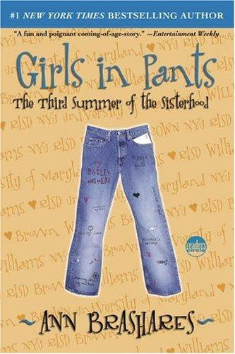 Ann Brashares—Girls In Pants - The Third Summer Of The Sisterhood