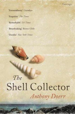 Anthony Doerr—The Shell Collector