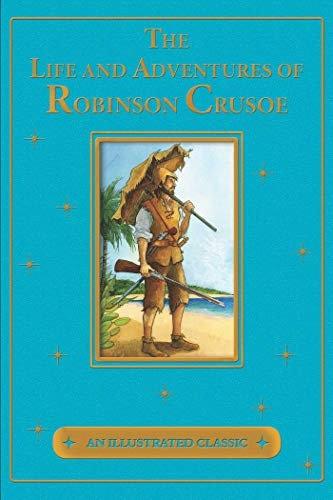 Daniel Defoe—The Life and Adventures of Robinson Crusoe