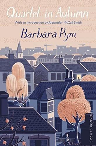 Barbara Pym—Quartet in Autumn - Picador Classic