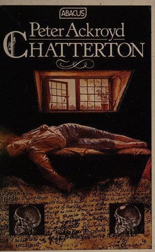 Ackroyd, Peter—Chatterton