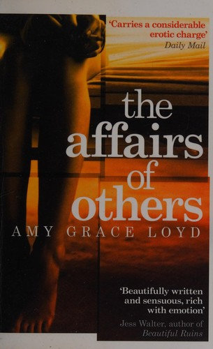 Amy Grace Loyd—The Affairs Of Others