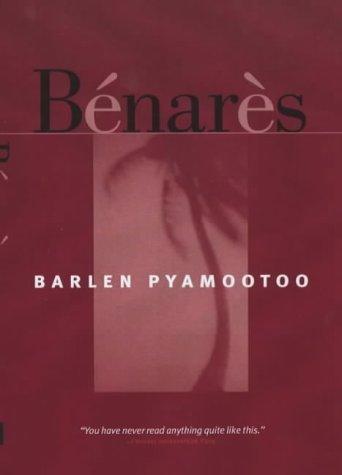 Barlen Pyamootoo—Bénarès ; And, In Babylon